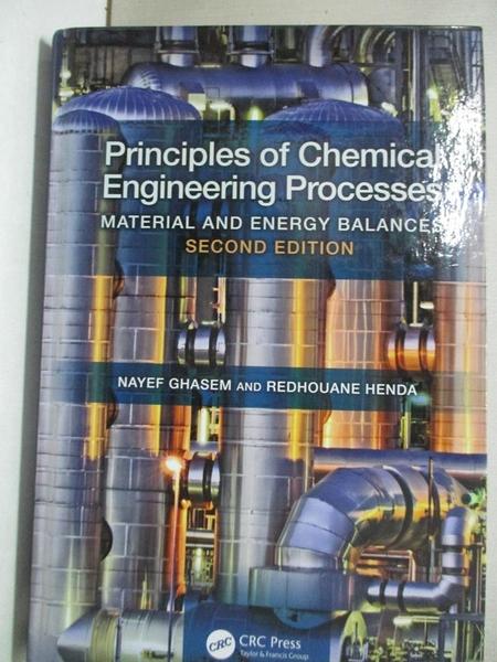 【書寶二手書T1/大學理工醫_EVO】Principles of Chemical Engineering Processes: Material…