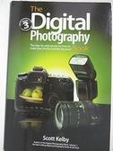 【書寶二手書T1/攝影_EFD】The Digital Photography Book: The Step-by-Step…