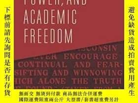 二手書博民逛書店Knowledge,罕見Power, And Academic FreedomY364153 Joan Wal