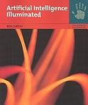 二手書博民逛書店 《Artificial Intelligence Illuminated》 R2Y ISBN:0763732303│Jones & Bartlett Learning