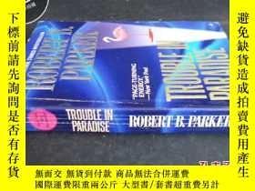 二手書博民逛書店TROUBLE罕見IN PARADISE ROBERT B.PA
