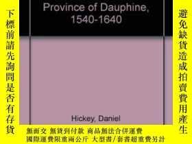 二手書博民逛書店The罕見Coming Of French AbsolutismY256260 Daniel Hickey U