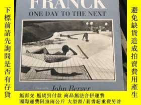 二手書博民逛書店Martine罕見Franck:One Day to the Next (Photography)Y34375