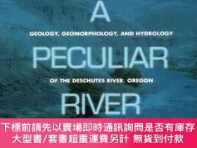 二手書博民逛書店預訂A罕見Peculiar River: Geology, Geomorphology, And Hydrolog