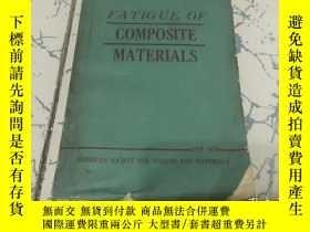 二手書博民逛書店fatigue罕見of composite materials