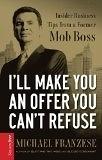 二手書《I'll Make You an Offer You Can't Refuse: Insider Business Tips from a Former Mob Boss》 R2Y 1595551638