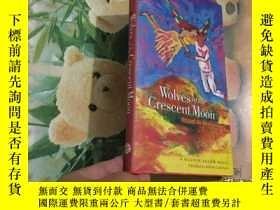 二手書博民逛書店WOLVES罕見OF THE CRESCENT MOONY204