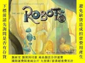 二手書博民逛書店The罕見Art Of RobotsY255562 Amid Amidi Chronicle Books 出