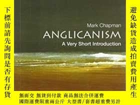 二手書博民逛書店罕見AnglicanismY364153 Mark Chapman Oxford University Pre