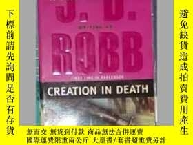 二手書博民逛書店英文原版罕見Creation in Death by J.D.
