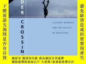 二手書博民逛書店Border罕見Crossings, Second EditionY362136 Henry A. Girou