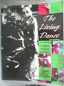 【書寶二手書T8/大學藝術傳播_XET】The Living Dance: An Anthology of Essays
