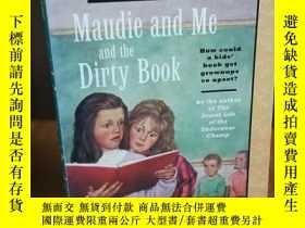 二手書博民逛書店Maudie罕見and Me and the Dirty Boo