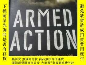 二手書博民逛書店ARMED罕見ACTIONY135543 James Newto