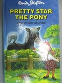 【書寶二手書T6/原文小說_GTE】Pretty Star The Pony_Enid Blyton