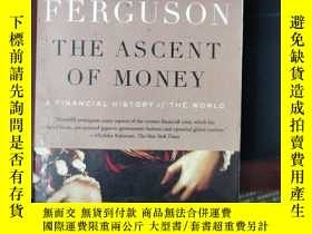 二手書博民逛書店the罕見ascent of money 貨幣崛起(1708)Y173412