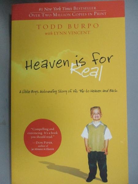 【書寶二手書T4/原文小說_IFB】Heaven is for Real: A Little Boy's Astound