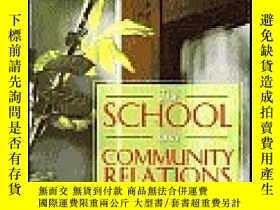 二手書博民逛書店The罕見School And Community Relations-學校與社區關系Y436638 Dona