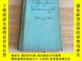 二手書博民逛書店PAGES罕見FROM A WORKER'S LIFE 一個工人的生活史Y249169 PAGES FROM