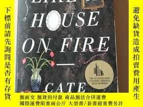 二手書博民逛書店LIKE罕見A HOUSE ON FIRE — CATE KENNEDY 英文原版:很熱鬧,凱特肯尼迪Y414