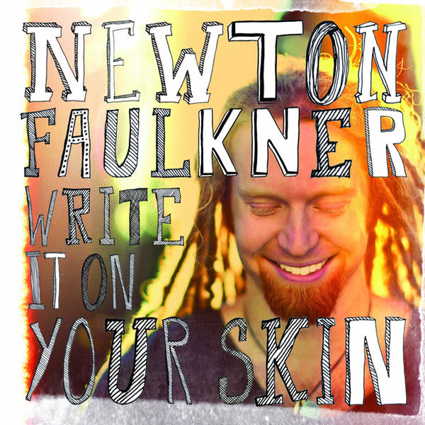 牛頓福克納 刻骨銘心 CD Newton Faulkner Write It On Your Skin Pick Up Your Broken Heart Against The Grain Soon