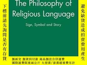 二手書博民逛書店The罕見Philosophy Of Religious Language - Sign,symbol And S