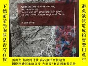 二手書博民逛書店Quantitative罕見remote sensing for monitoring forest canopy