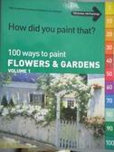 【書寶二手書T6/藝術_XGQ】How Did You Paint That?: 100 Ways to Paint F