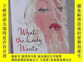 二手書博民逛書店英文原版罕見What the Lady Wants by Hes