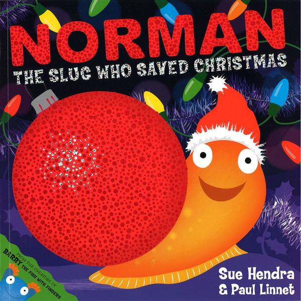 【麥克書店NORMAN THE SLUG WHO SAVED CHRISTMAS /英文繪本 《主題: 聖誕節.幽默逗趣》by Sue Hendra