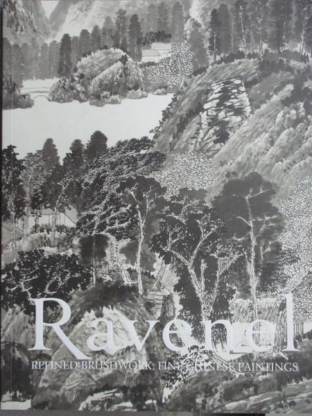 【書寶二手書T8/收藏_JX6】Ravenel_Refined Brushwork:Fine Chinese Paintings_2019/11/30