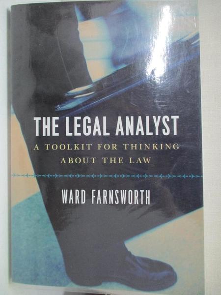 【書寶二手書T9/法律_JRU】The Legal Analyst: A Toolkit for Thinking About the Law_Farnsworth, Ward