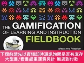 二手書博民逛書店The罕見Gamification Of Learning And Instruction Fieldbook