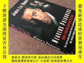 二手書博民逛書店Heaven s罕見Prisoners (英語)Y278316