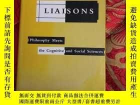二手書博民逛書店【罕見】 Liaisons: Philosophy Meets