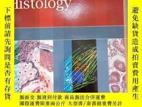 二手書博民逛書店罕見Histology(大16開英文原版醫學)Y11775 WO