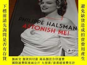 二手書博民逛書店2手英文罕見Philippe Halsman: Astonish