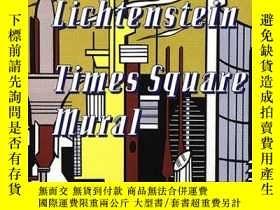 二手書博民逛書店Roy罕見Lichtenstein: Times Square MuralY360448 Rick Moody