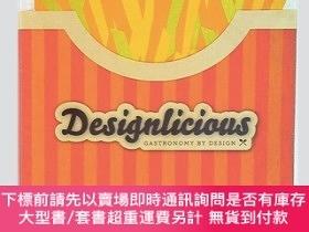 二手書博民逛書店Designlicious:罕見Gastronomy by Design「藝術|設計」Y374551 Bash