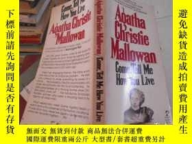 二手書博民逛書店Come,Tell罕見Me How You LiveY11966 Agatha Christie Mallow