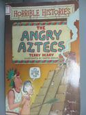 【書寶二手書T1/原文小說_JMK】The Angry Aztecs (Horrible Histories)_Terry Deary