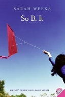 二手書博民逛書店 《So B. It》 R2Y ISBN:0064410471│Harper Collins