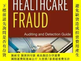 二手書博民逛書店Healthcare罕見Fraud: Auditing and Detection Guide, 2nd Edit