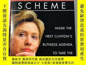 二手書博民逛書店Hillary's罕見Scheme: Inside the ne