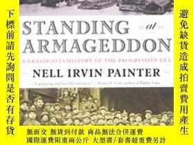 二手書博民逛書店Standing罕見At ArmageddonY256260 Nell Irvin Painter W.w.