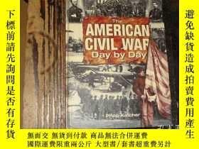二手書博民逛書店The罕見American Civil War: Day by