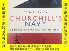 二手書博民逛書店Churchill s罕見Navy: The ships, pe
