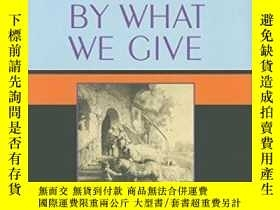 二手書博民逛書店We罕見Make A Life By What We Give