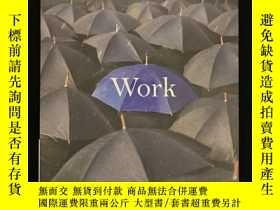 二手書博民逛書店Work罕見: How to Find Joy and Meaning in Each Hour of the d