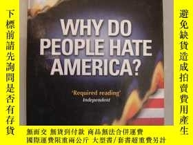 二手書博民逛書店英文原版罕見Why Do People Hate America